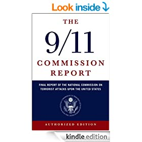 The 9/11 Commission Report: Final Report of the National Commission on Terrorist Attacks Upon the United States (Authorized Edition, Indexed): The Full ... on Terrorist Attacks Upon the United States