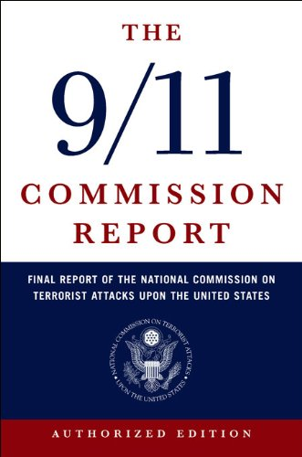 The 9/11 Commission Report: Final Report of the