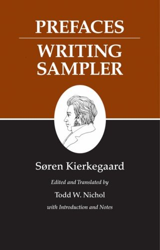 Kierkegaard's Writings, IX: Prefaces: Writing Sampler, Soren Kierkegaard