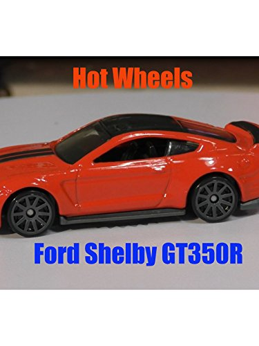 2016 Hot Wheels Ford Shelby GT350R