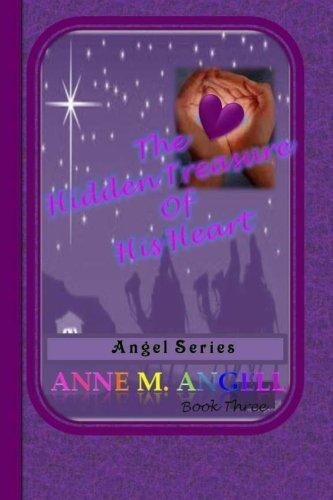 The Hidden Treasure Of His Heart: Angel Series