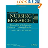 Nursing Research: Generating and Assessing Evidence for Nursing Practice, 9th Edition