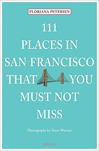 111-Places-in-San-Francisco-That-You-Must-Not-Miss