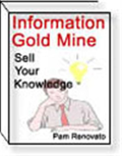 Information Gold Mine,Sell Your Knowledge