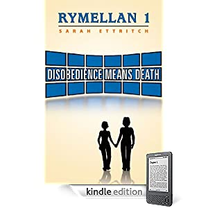 Rymellan 1: Disobedience Means Death