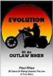 img - for Evolution Of An Outlaw Biker book / textbook / text book