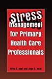img - for Stress Management for Primary Health Care Professionals book / textbook / text book