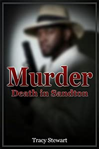 Murder: Death In Sandton by Tracy Stewart ebook deal