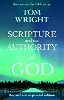 Scripture and the Authority of God: (New Edition)