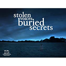 Stolen Voices, Buried Secrets Season 2