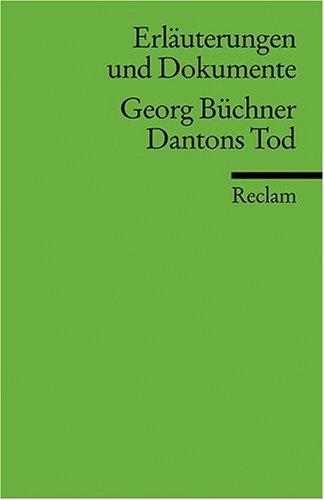Erläuterungen und Dokumente zu Georg Büchner: Dantons Tod