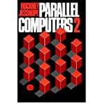 img - for [(Parallel Computers 2: Architecture, Programming and Algorithims )] [Author: R.W. Hockney] [Jun-1988] book / textbook / text book