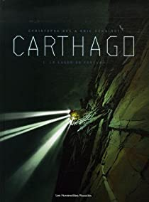 Carthago, tome 1 : Le lagon de Fortuna par Christophe Bec
