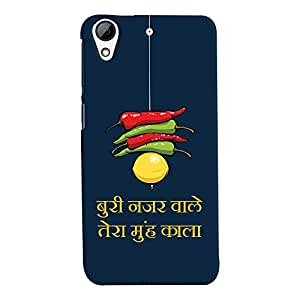 ColourCrust HTC Desire 626 / 626 G Plus Mobile Phone Back Cover With Buri Nazar Wale Tera Muh Kala Quirky - Durable Matte Finish Hard Plastic Slim Case