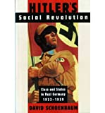 img - for By David Schoenbaum Hitler's Social Revolution: Class and Status in Nazi Germany, 1933-1939 (Norton Paperback) (Reissue) book / textbook / text book