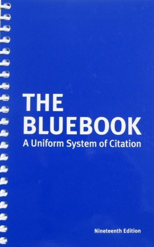 The Bluebook: A Uniform System of Citation