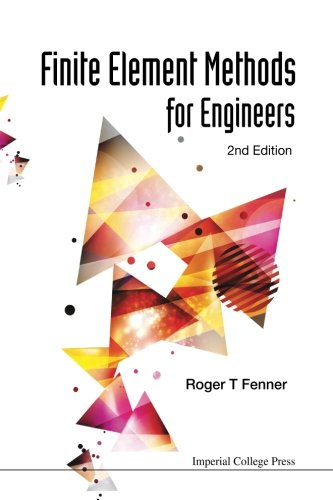 Finite Element Methods For Engineers (2Nd Edition)