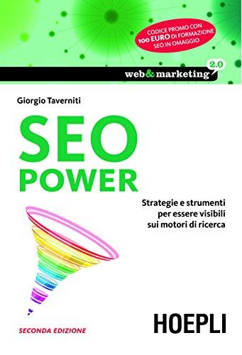 SEO Power Strategie e strumenti per essere visibili sui motori di ricerca Web e marketing 20 PDF