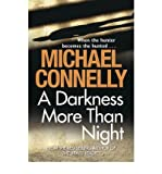 [A Darkness More Than Night] [by: Michael Connelly]