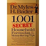1,001 Secret Household Formulas & Money Saving Tips