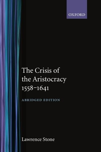 The Crisis of the Aristocracy, 1558 to 1641 PDF