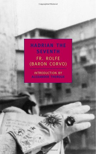 Hadrian the Seventh (New York Review Books (Paperback))