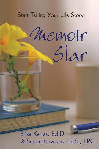 Memoir Star: Start Telling Your Life Story