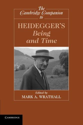 The Cambridge Companion to Heidegger's Being and Time (Cambridge Companions to Philosophy) PDF