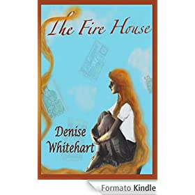 The Fire House (English Edition)