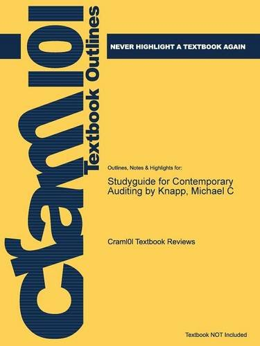 Studyguide for Contemporary Auditing by Knapp, Michael C