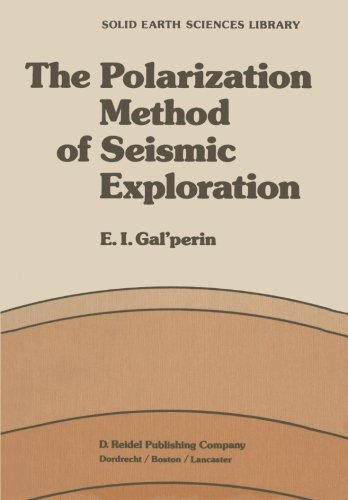 The Polarization Method of Seismic Exploration (Solid Earth Sciences Library)