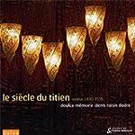 Le Si�cle du Titien - Musique � Venis...