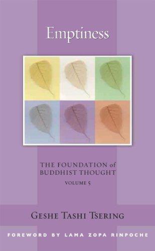 Emptiness: The Foundation of Buddhist Thought, Volume 5 by Geshe Tashi Tsering (2009-04-01)