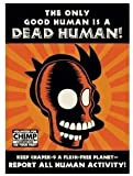 Futurama Cubicle Tin Sign - The Only Good Human Is A Dead Human!