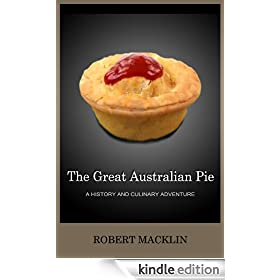 The Great Australian Pie: a history and culinary adventure