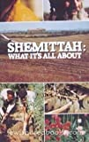 Shemittah: What It's All About