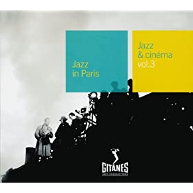 Jazz Et Cinema Volume 3