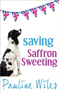 Saving Saffron Sweeting by Pauline Wiles ebook deal