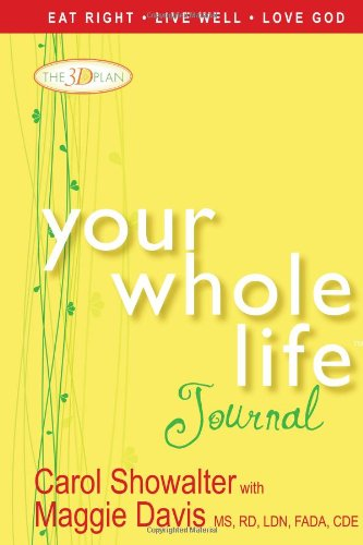 Your Whole Life Journal, Showalter, Carol; Davis, Maggie