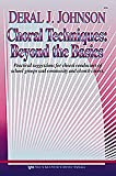 Choral techniques (0697034178) by Lamb, Gordon H
