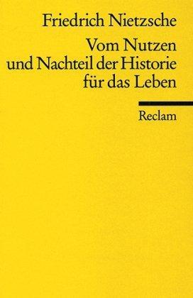 Vom Nutzen und Nachteil der Historie