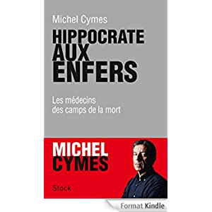 Hippocrate aux enfers (Essais Documents) eBook: Michel Cymes
