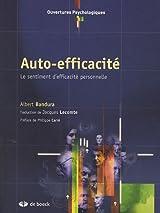 Auto-efficacité - Le sentiment d'efficacité personnelle