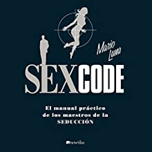 Sex Code (       UNABRIDGED) by Mario Luna Narrated by Enrique Aparcicio Robles