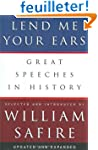 Lend Me Your Ears - Great Speeches in...