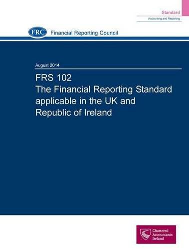 frs-102-the-financial-reporting-standard-applicable-in-the-uk-and-republic-of-ireland-august-2014