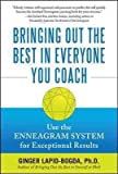 img - for Bringing Out the Best in Everyone You Coach: Use the Enneagram System for Except book / textbook / text book