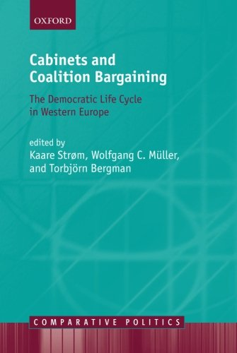 Cabinets and Coalition Bargaining: The Democractic Life...