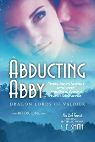 Abducting Abby: Science Fiction Romance (Dragon Lords of Valdier Book 1)