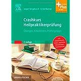 "Crashkurs Heilpraktikerpr�fung: �bungen - Checklisten - Pr�fungstipps - mit Zugang zum Elsevier-Portalvon ""J�rgen Sengebusch"""